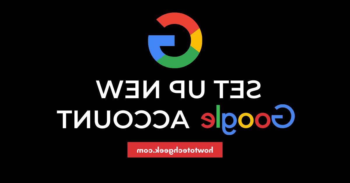 Comment créer un nouveau compte google
